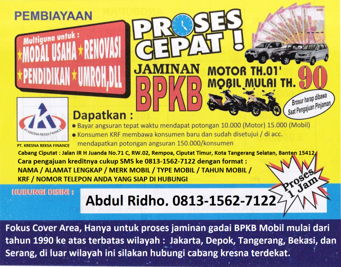 Tempat gadai BPKB Mobil tua mulai dari tahun 1990 ke atas khusus untuk wilayah Jakarta, Depok, Tangerang, Bekasi, dan Serang, hubungi : Abdul Ridho 081315627122
